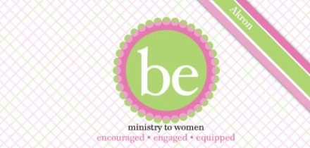 Be. Ministry to Women