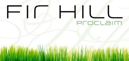 Fir Hill: Proclaim EP